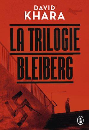 David KHARA - trilogie Bleiberg-