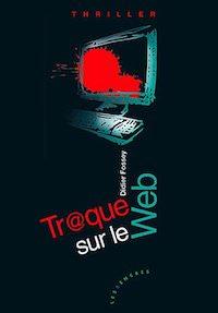 Didier FOSSEY - Traque sur le web