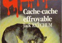 Jack KETCHUM - Cache-cahe effroyable -