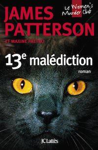 James PATTERSON - Serie Le Women Murder Club - 13 - 13e malediction
