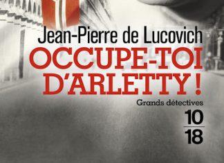 Jean-Pierre de LUCOVICH - Occupe-toi Arletty -