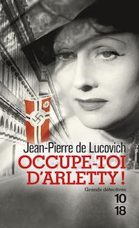 Jean-Pierre de LUCOVICH - Occupe-toi Arletty