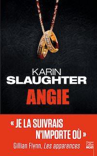 Karin SLAUGHTER - Angie