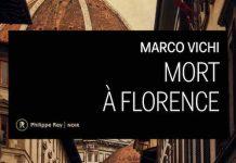 Marco VICHI : Enquête du Commissaire BORDELLI - Mort à Florence