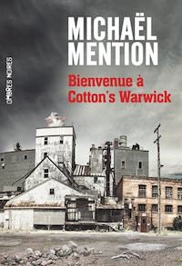 Michael MENTION - Bienvenue a Cotton s Warwick