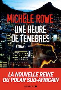 Michele ROWE - Une heure de ténèbres