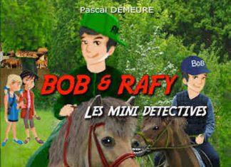 Pascal DEMEURE - Bob et Rafy Les mini detectives – Tatus perd la boule