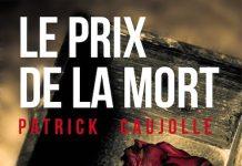 Patrick CAUJOLLE - Le prix de la mort -