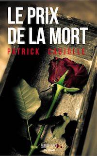 Patrick CAUJOLLE - Le prix de la mort