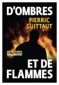 Pierric GUITTAUT - ombre et de flammes