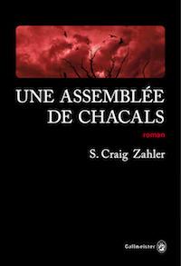 S. Craig ZAHLER - Une assemblee de Chacals