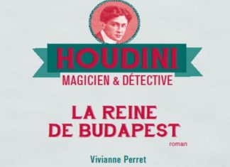 Viviane PERRET - Houdini magicien et detective - 03 - La reine de Budapest