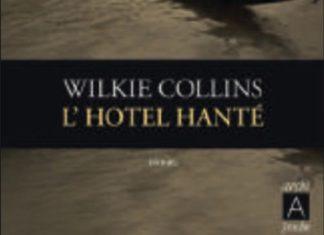 Wilkie COLLINS hotel hante