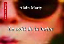 Alain MARTY - Le cout de la haine