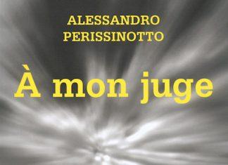 Alessandro PERISSINOTTO - a mon juge