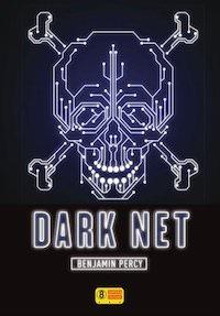 Benjamin PERCY - Dark Net