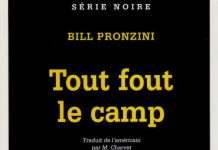 Bill PRONZINI - Tout fout le camp
