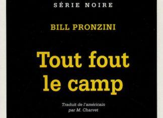 Bill PRONZINI - Tout fout le camp