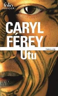 Caryl FEREY - Utu