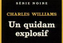 Charles WILLIAMS - Un quidam explosif