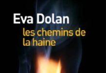 Eva DOLAN - Les chemins de la haine