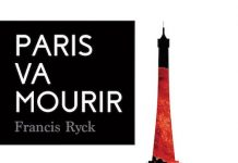 Francis RYCK - Paris va mourir