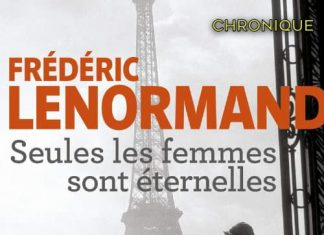 Frederic LENORMAND - Seules femmes sont eternelles