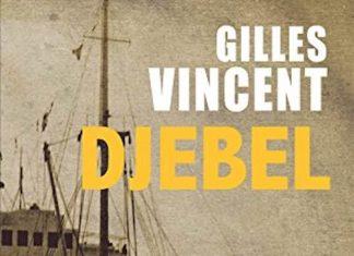 Gilles VINCENT - Djebel
