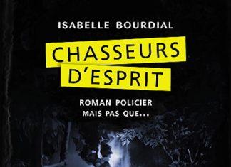 Isabelle BOURDIAL - Chasseurs esprit