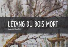 Jacques PLOUCHART - etang du bois mort