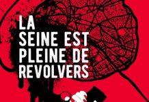 Jean-Pierre FERRIERE - La seine est pleine de revolvers