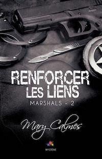 Mary CALMES - Marshals - 02 - Renforcer les liens