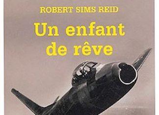 Robert Sims REID - Un enfant de reve