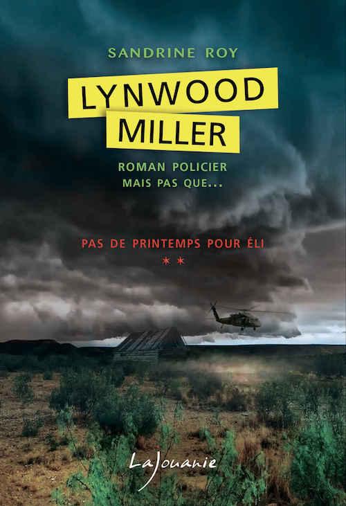 Sandrine ROY - Lynwood Miller - 02 - Pas de printemps pour Eli