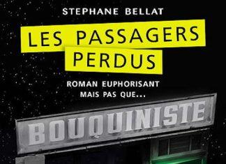 Stephane BELLAT - Les passagers perdus
