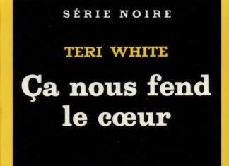 Teri WHITE - Ca nous fend le coeur -