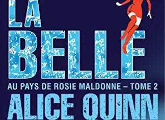 Alice QUINN - Aux pays de Rosie Maldonne - 02 - Rosie se fait la belle