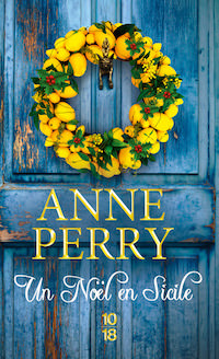 Anne PERRY - Petits crimes de Noel - Un Noel en Sicile