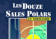 Collectif - Les douze sales polars (en Normandie) -