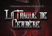 Dana B. CHALYS - Chroniques un Saint Exorciste - 02 - La traque de Cerbere -