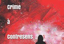 Dana VERET - Crime a Contresens - Une enquete du Quai des Orfevres