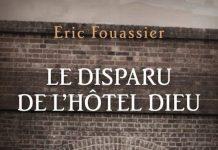 Eric FOUASSIER - Le disparu de Hotel-Dieu