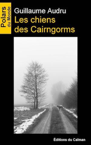 Guillaume AUDRU - Les chiens des Cairngorms