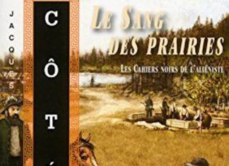 Jacques COTE - Les cahiers noirs de alieniste - 02 - Le Sang des prairies