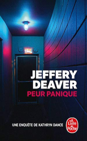 Jeffery DEAVER - Kathryn Dance - 05 - Peur panique