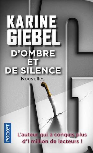 Karine GIEBEL - ombre et silence