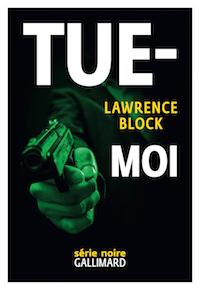 Lawrence BLOCK - Tue-moi