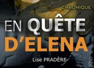 Lise PRADÈRE : En quête d'Elena