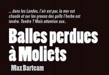 MAXBARTEAM - Balles perdues a Moliets