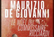 Maurizio DE GIOVANNI - Commissaire Ricciardi - 06 - Le Noel du commissaire Ricciardi -